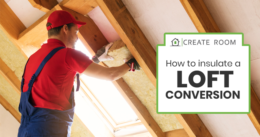 Insulate a Loft Conversion