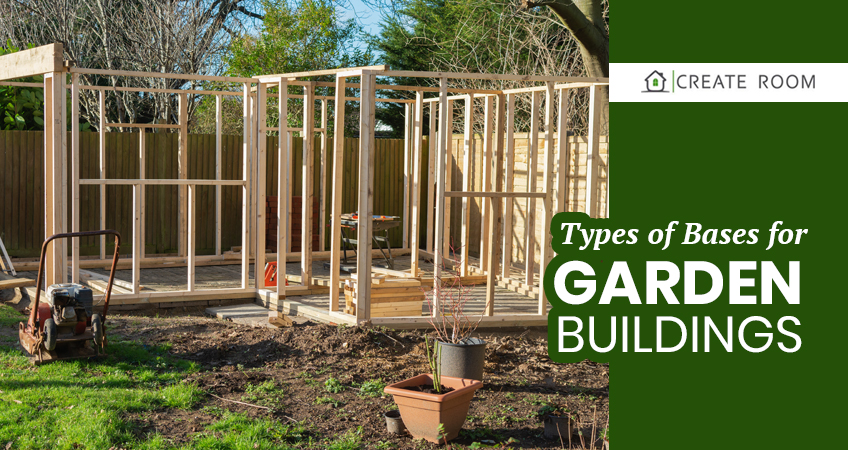 Types-of-Bases-for-Garden-Buildings