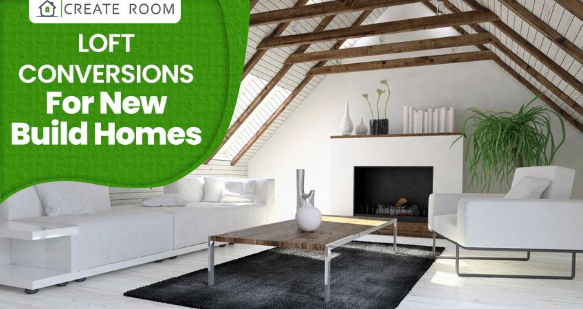 Loft-Conversions-for-New-Build-Homes