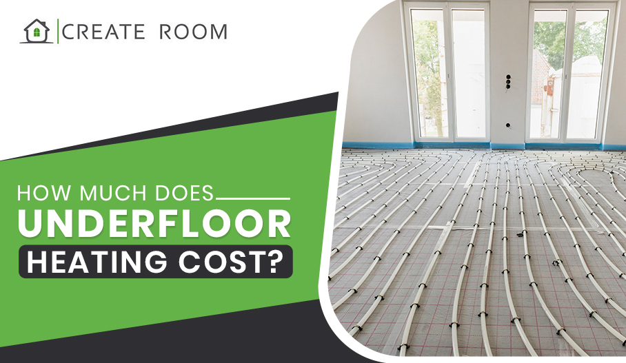 How Much Does Underfloor Heating Cost